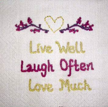 Live Well, Laugh Often,